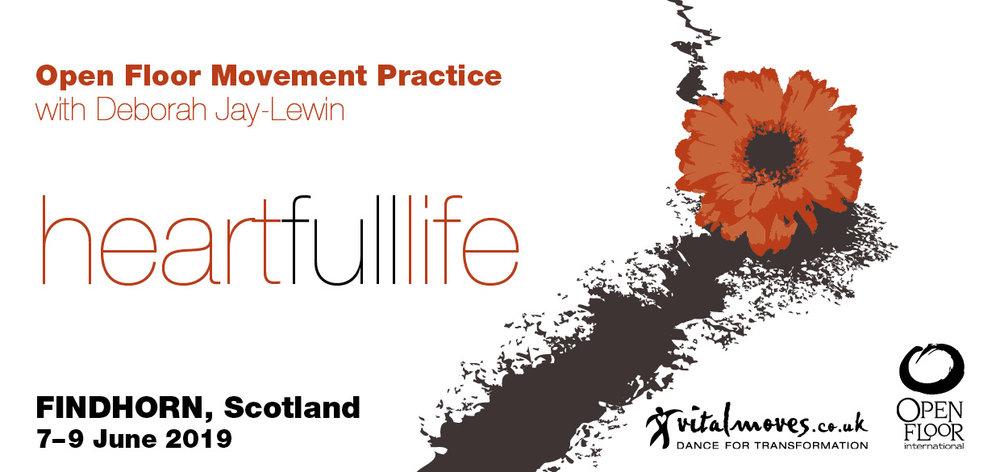 Vital Moves Heartfull Life Findhorn June 19 front.jpg