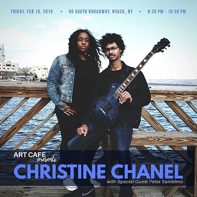 NEW SHOW ALERT: Christine Chanel + Peter Santelmo  #Unplugged  @ArtCafeNyack - Fri. 02.15.19, 8:30pm ✌💞🎶 #MusicSeries #2019 #SingerSongwriter #Guitarist #Acoustic #Originals #Keys #Cafe #TheRoster
