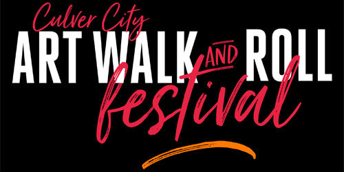 Culver City Art Walk & Roll Festival - Saturday, October 6th, 12-6PM on Washington Blvd. between National & Fairfax