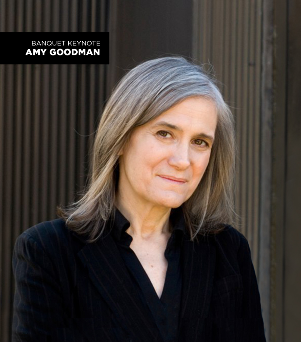 AMY GOODMAN - Host and Executive Producer, Democracy Now!