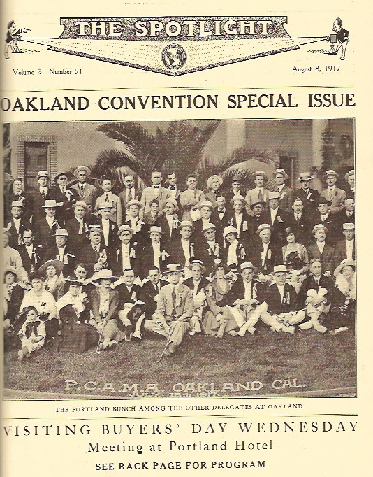 1917 - The Spotlight Newspaper, a weekly newspaper in the United States, published in Washington, D.C. from September 1975 to July 2001, shows the Portland Ad Group visiting the Oakland Convention on August 8th, 1917.