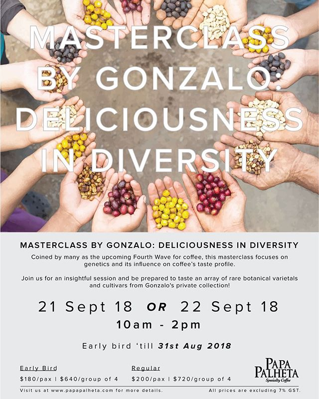 EARLY BIRD ENDS TODAY ✨  This September, Papa Palheta is inviting a special guest, Gonazlo Hernandez from Costa Rica for a masterclass and cupping session!  Gonzalo started his life-long relationship with coffee at a very young age when he picked coffee in the Costa Rican fields during his primary school vacation, like almost every other Costa Rican kid 40 years ago. From 2003 to date, he has travelled extensively, sourcing and trading the most unique, rare and exotic coffees in the world.  During this session, he will focus on genetics and its influence on coffee's taste profile. Be prepared to taste an array of rare botanical varietals and cultivars from Gonzalo's private collection!  Sign up from now till 31 August to enjoy the early bird rate!  #GOBS #papapalheta #singaporecoffee #membersofSCA #SCA #singaporecoffeeassociation #GuildofbaristasSG #Guildofbaristassingapore  Website Link: https://papapalheta.com/collections/education/products/gonzalo-factors-that-affect-taste-profile-at-origin  Facebook Event: https://www.facebook.com/events/1975006219245210/