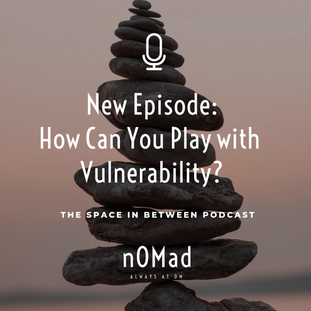 nOMad-Podcast-Vulnerability.png