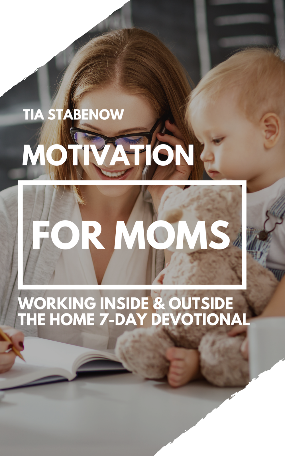 Motivation for Moms eBook Cover.png