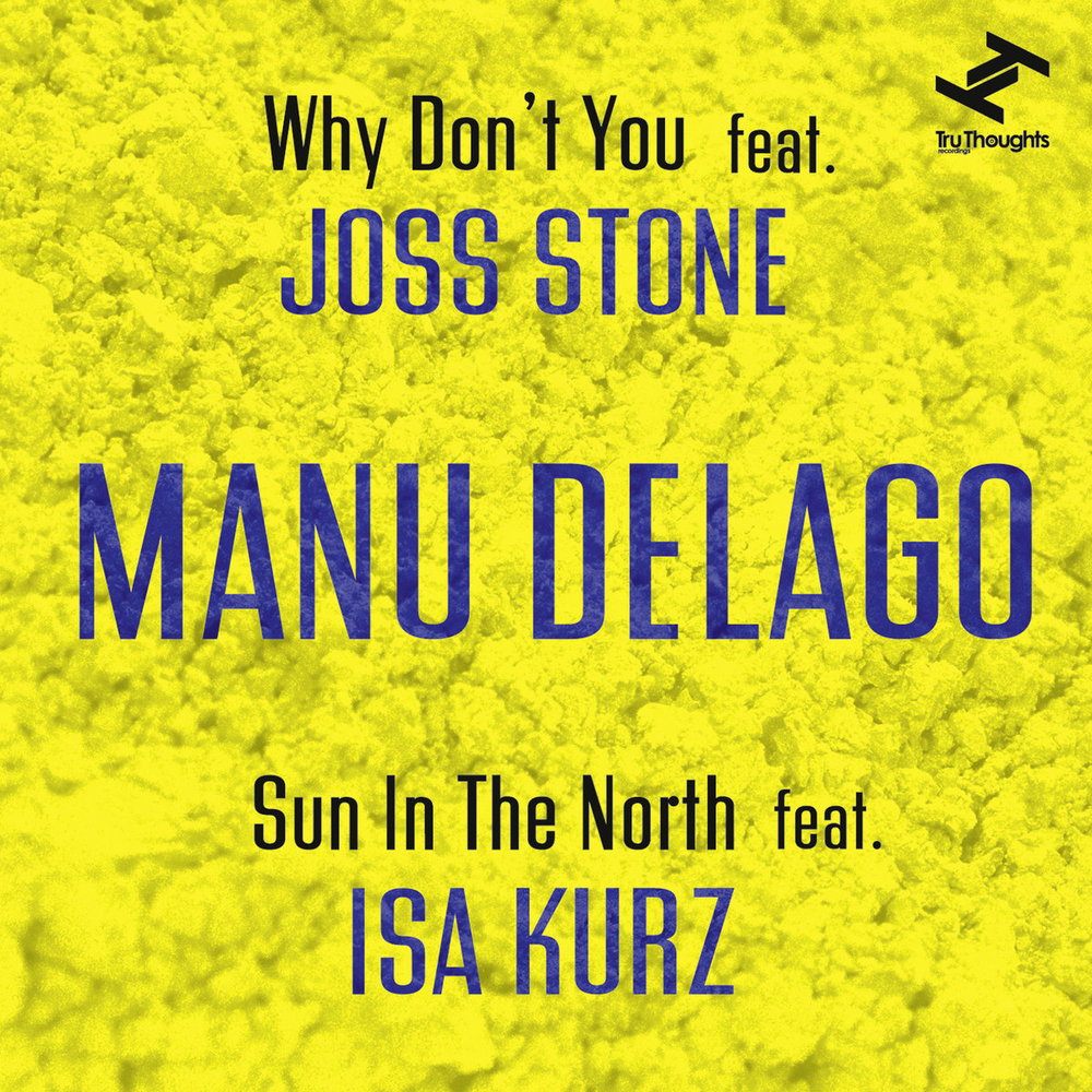MANU DELAGO & JOSS STONE Why don't you(2015) -