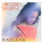 ANOUSHKA SHANKARTraces of You (2013) -