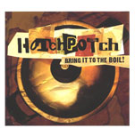 HOTCHPOTCHBring it to the Boil! (2005) -
