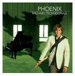 MICHAEL TSCHUGGNALLPhoenix (2006) -