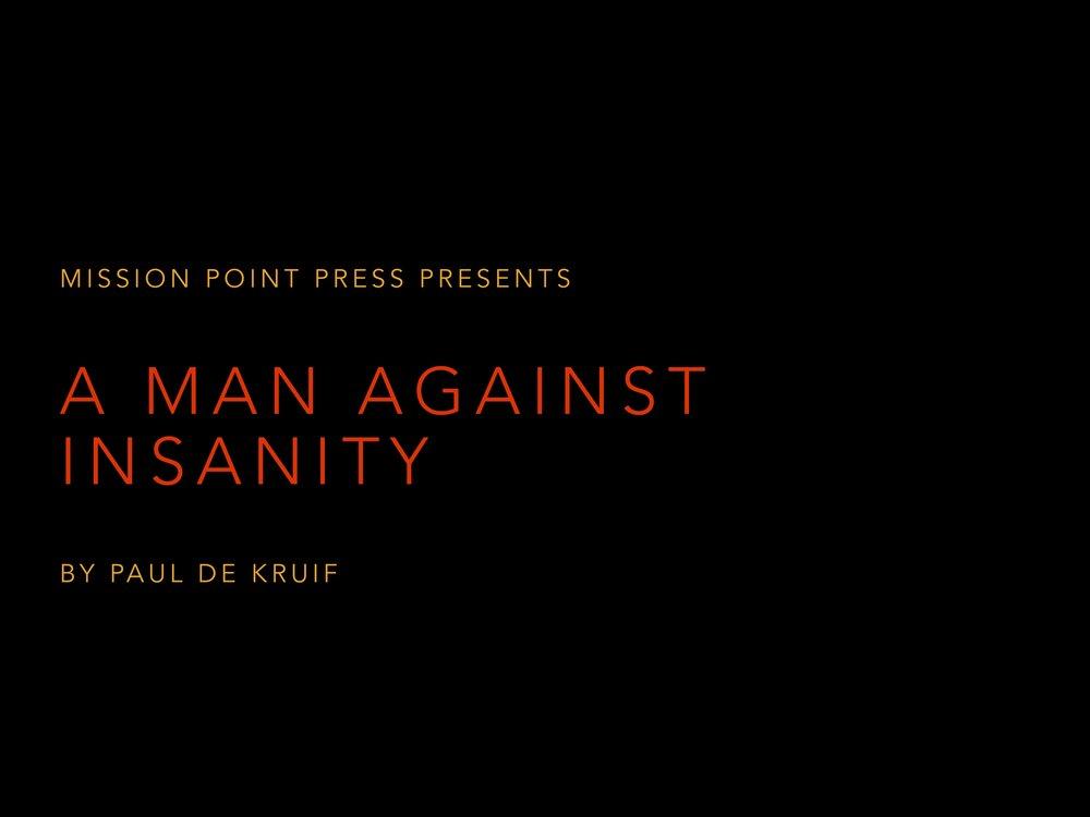 A Man Against Insanity_1.jpg