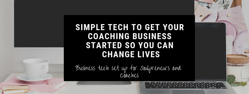 Simple tech to get your coaching business started so you can change lives.png