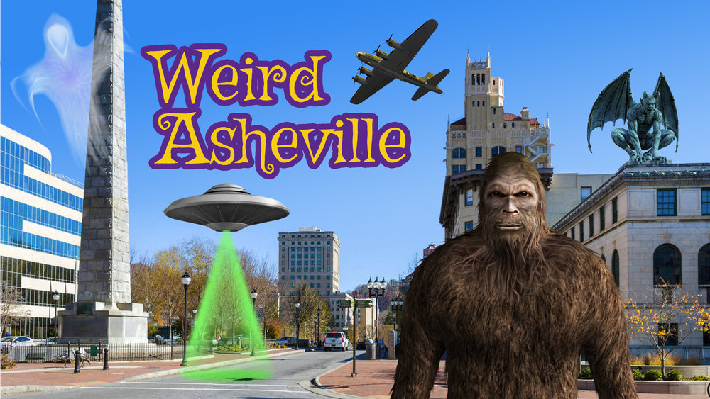 weird asheville culture quest: curiosities, arts, murders, paranormal, lore! -
