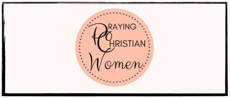 BLOG — Praying Christian Women