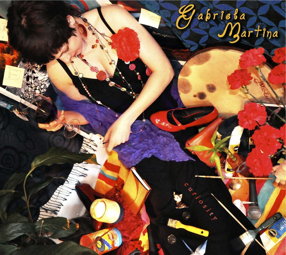 Curiosity - - 2010Gabriela Martina – voiceAlex Bailey – drumsShin Sakaino – bassJiri Nedoma – pianoJussi Reijonen - guitarAll compositions by Gabriela MartinaProduced by Gabriela MartinaRecorded by Maio Obregon and Nuno Fernandes at Wellspring Sound, Acton MA