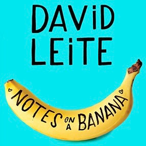 Notes on a Banana - David Leite (1).jpg