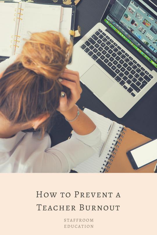 How to Prevent a Teacher Burnout