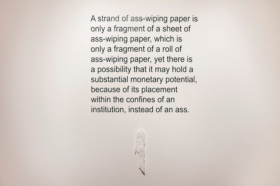 """Institutionalized Asswipe"" vinyl lettering, 3x5, 2015."