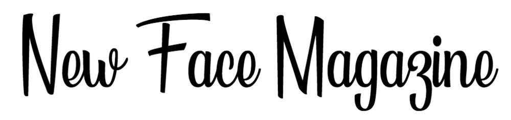 New Face Magazine