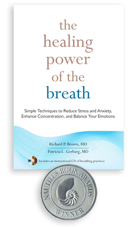 The Healing Power of the Breath - Richard P. Brown, MDPatricia L. Gerbarg, MDShambhala, 2012