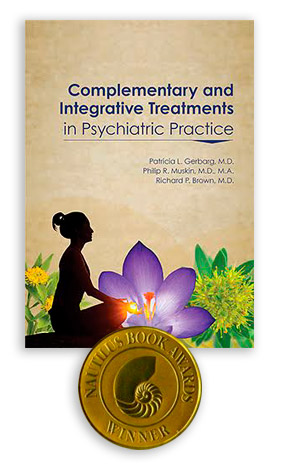 Complementary and Integrative Treatments in Psychiatric Practice - Patricia L. Gerbarg, M.D.Philip R. Muskin, M.D., M.A.Richard P. Brown, M.D.American Psychiatric Association Publishing, 2017