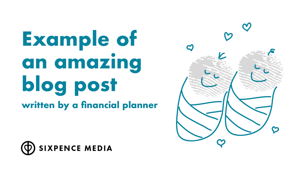 Example of an amazing blog post written by a financial planner