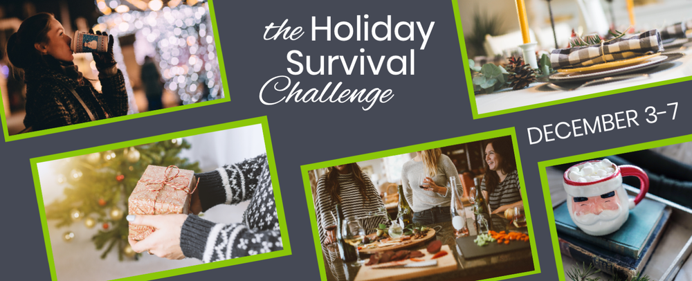 Holiday Survival Challenge with Coach with Christi