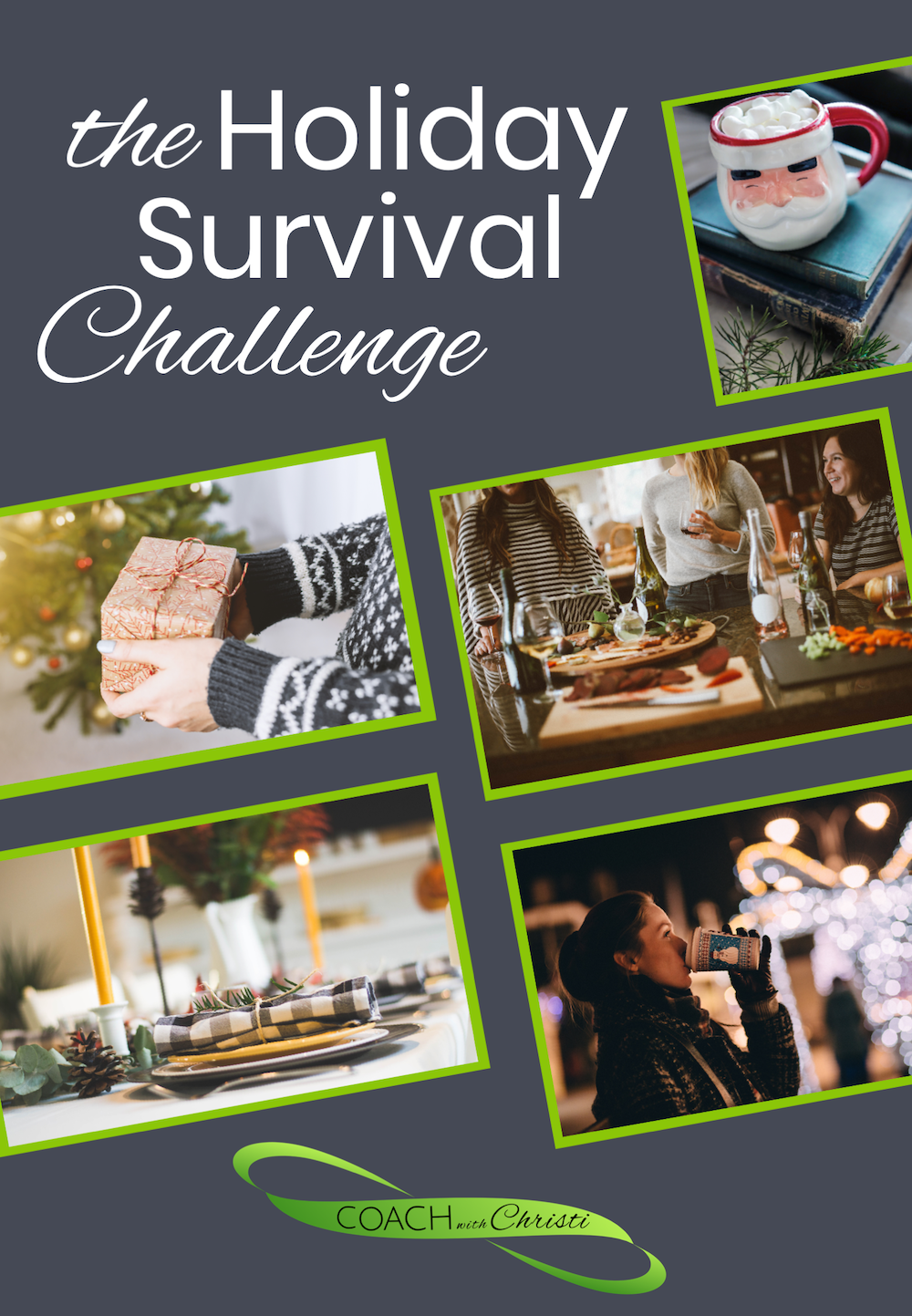 The Holiday Survival Challenge with Coach with Christi - 3-7 Dec 2018