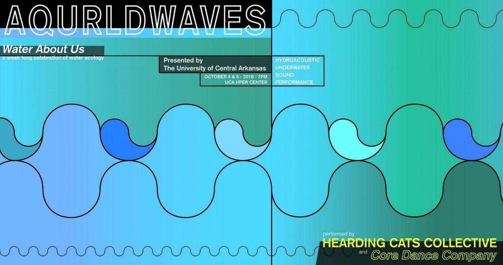 Aqurld Waves 10.4_2018 - Hearding Cats collective is pleased to announce our latest iteration of hydroacoustic, underwater sound performances. This event will combine underwater sound, large-scale video, poetry, and dance.