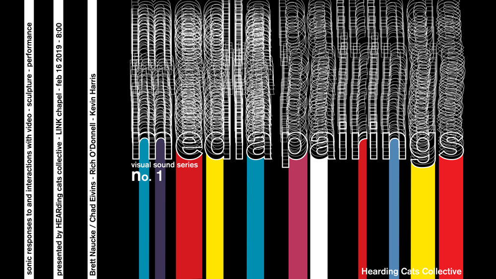 MEDIA PAIRINGS #1 02.16_2019 - A new series exploring media interactions. Each series will focus on comparing and contrasting the space and movement created by visual and aural stimuli.