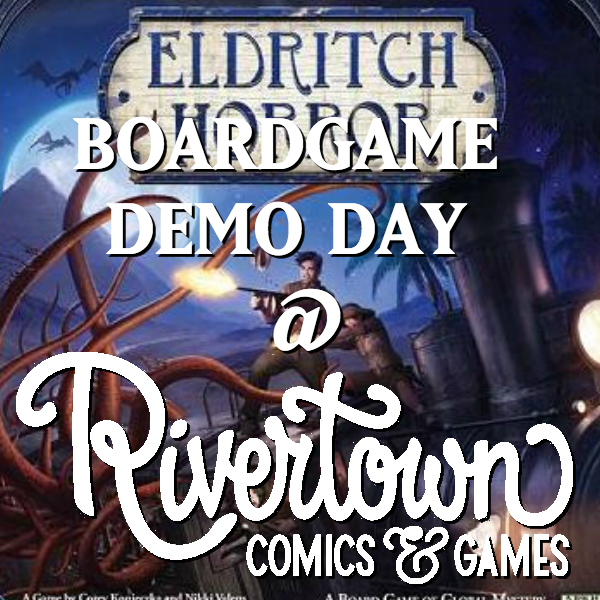 Board Game Night - Come in and learn how to play a board game every month. This month is Eldritch Horror!