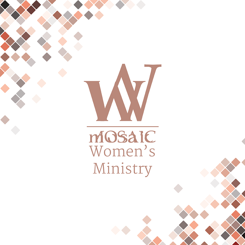 Mosaic Women's Ministry - Meeting in Homes and at the Church Regularly