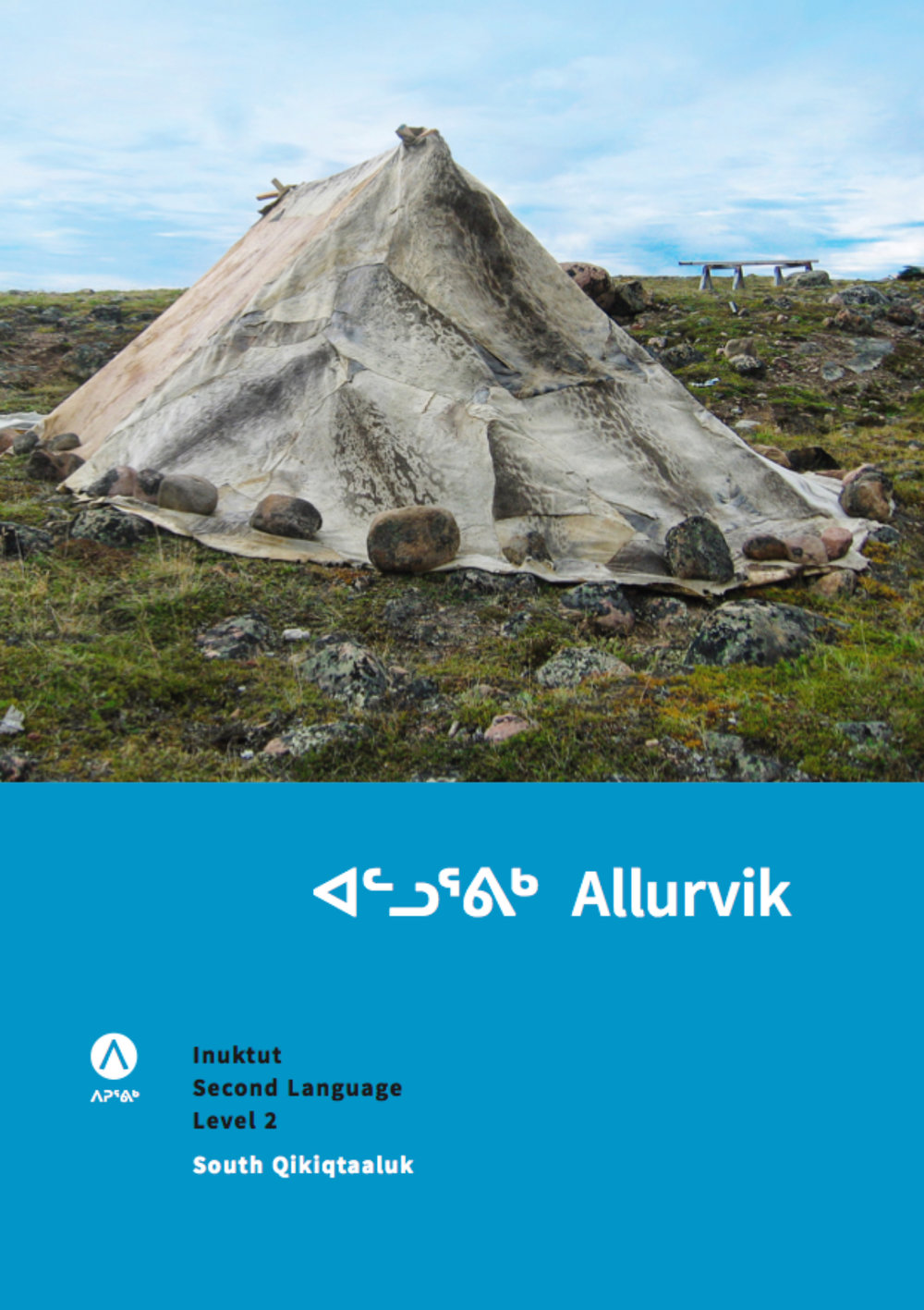 """ISL Level 2 (Allurvik) - Length of Course: 30 hoursDelivery format: 6 week (standard) or 2 week (intensive) Prerequisites: PigiarvikAllurvik means """"the next step."""" This course builds more complex language skills including:• talking about events in the past and future,• telling time,• possession and the location of objects.Students are introduced to the syllabic writing system, but will focus on working on regular writing assignments in qaliujaaqpait (roman orthography)."""