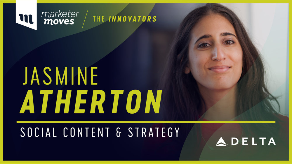 Jasmine Atherton, Social Content and Strategy for Delta Air Lines