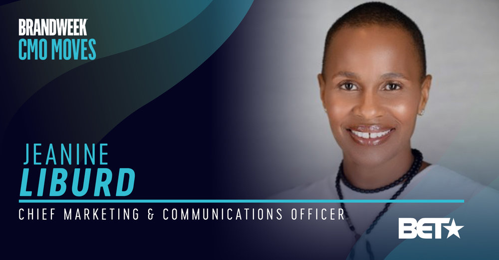 Jeanine Liburd, Chief Marketing & Communications Officer of BET