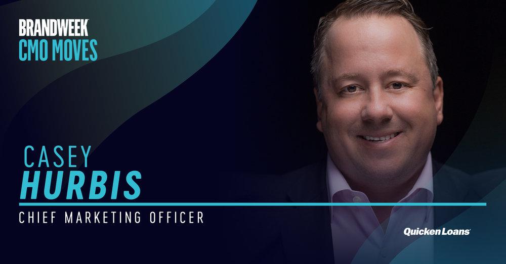 Casey Hurbis, CMO of Quicken Loans on #CMOMoves