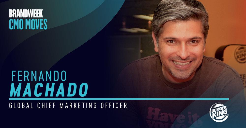 Fernando Machado, Burger King Global CMO