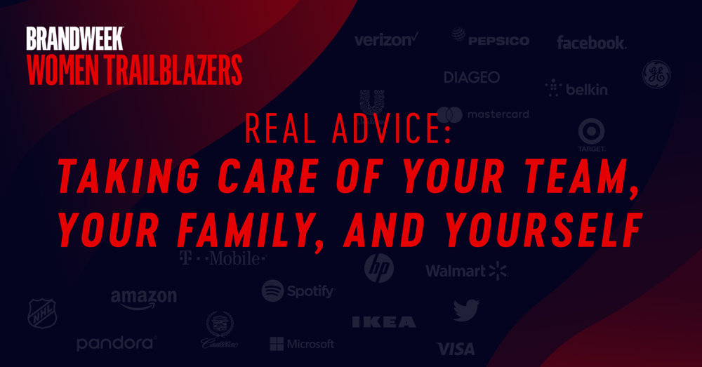 Real Advice Taking Care Of Your Team, Your Family And Yourself.jpg