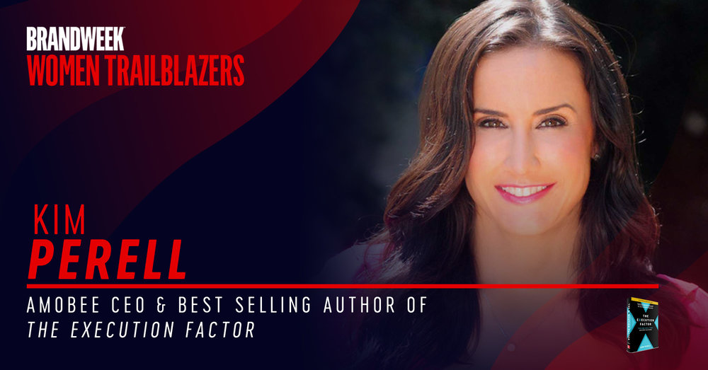 Kim Perell, CEO or Amobee and Author of The Execution Factor