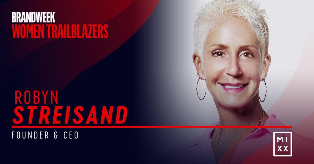 Robyn Streisand, Founder & CEO of MIXX