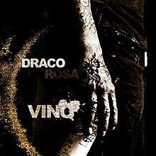 Draco Rosa - Vino