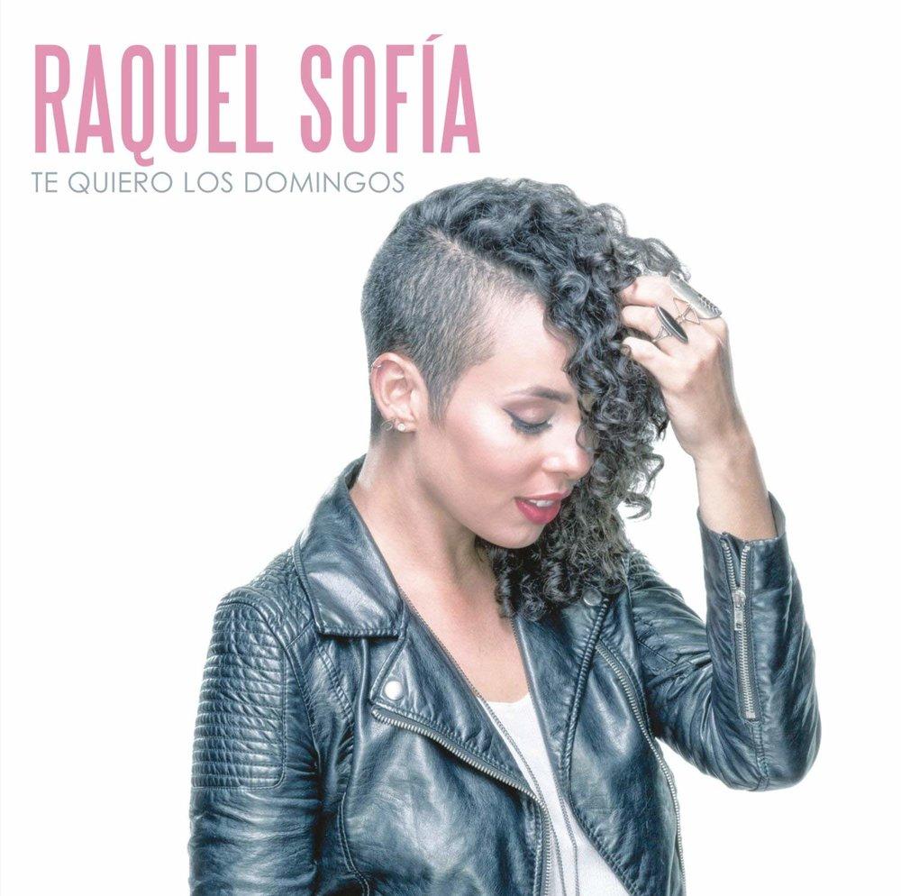 Raquel Sofía - Te Quiero Los Domingos