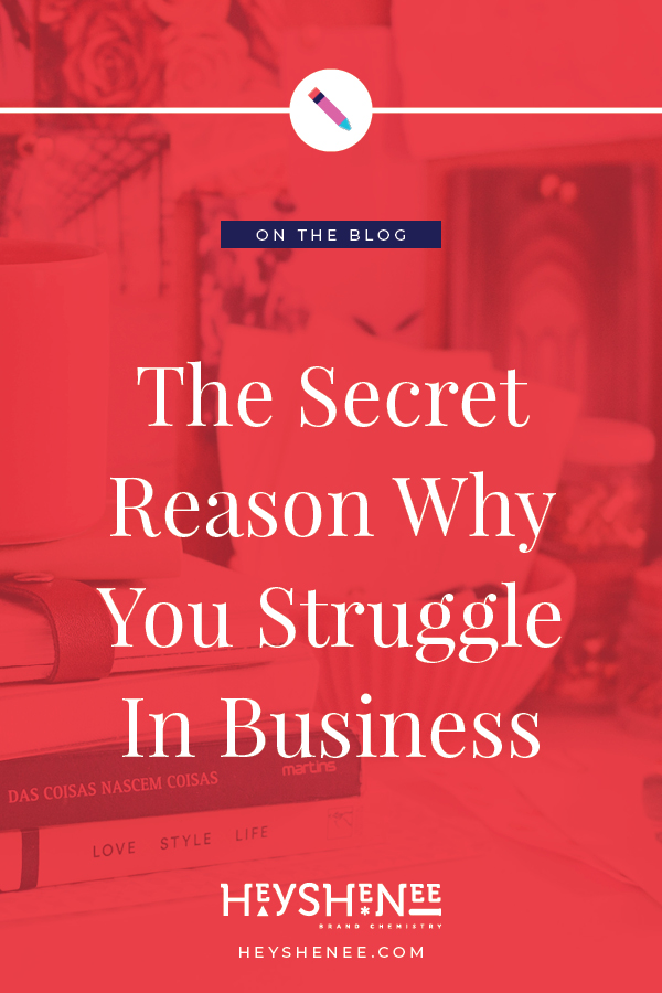 The Secret Reason Why You Struggle In Business P1.jpg