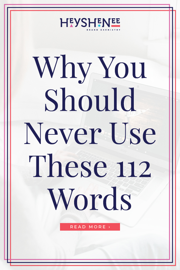 Why You Should Never Use These 112 Words V2.jpg