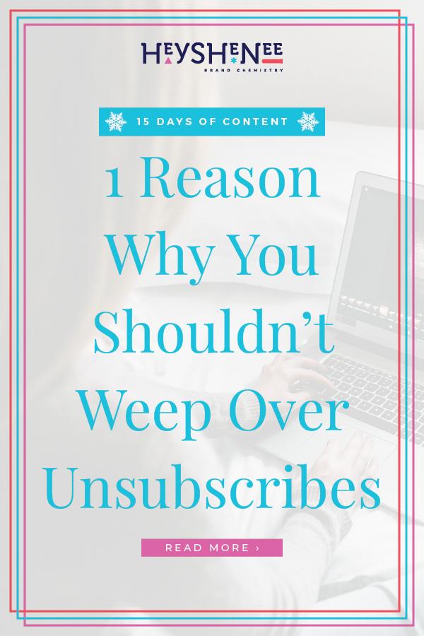 1 Reason Why You ShouldnΓÇÖt Weep Over Unsubscribes V2.jpg