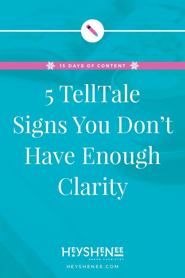 5 TellTale Signs You DonΓÇÖt Have Enough Clarity V1.jpg