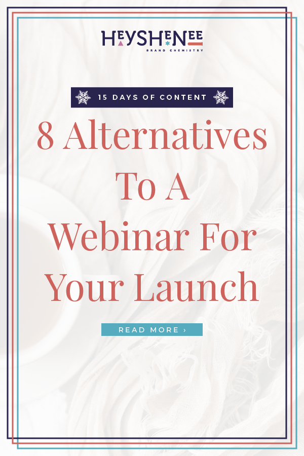 8 Alternatives To A Webinar For Your Launch V2.jpg