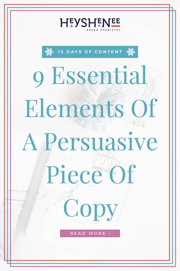 9 Essential Elements Of A Persuasive Piece Of Copy V2.jpg