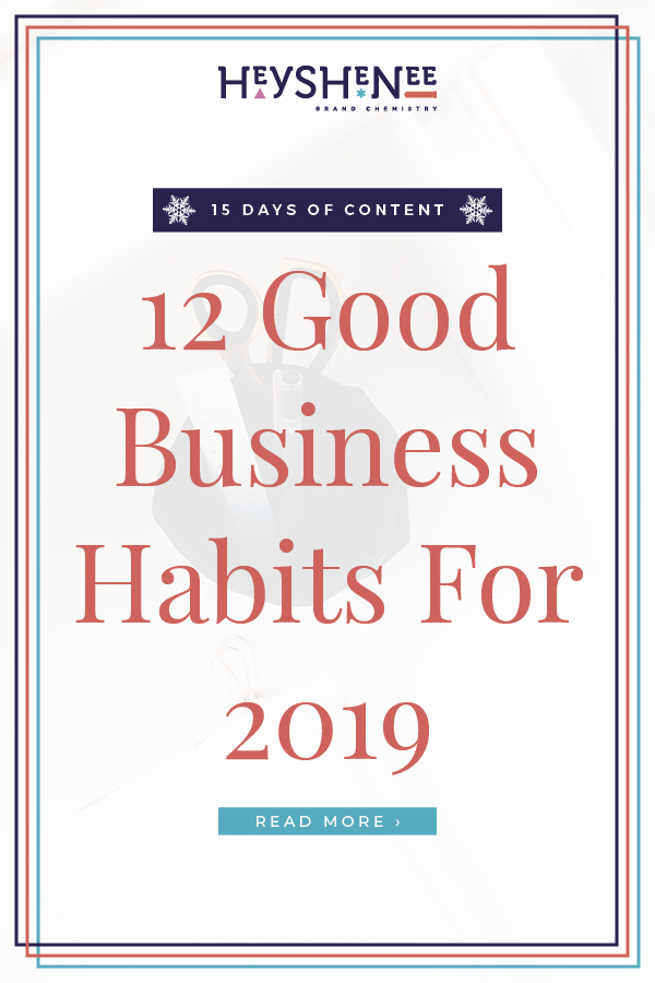 12 Good Business Habits For 2019 V2.jpg