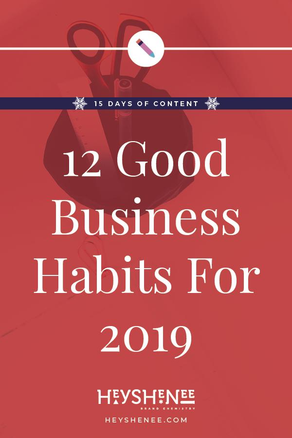 12 Good Business Habits For 2019 V1.jpg