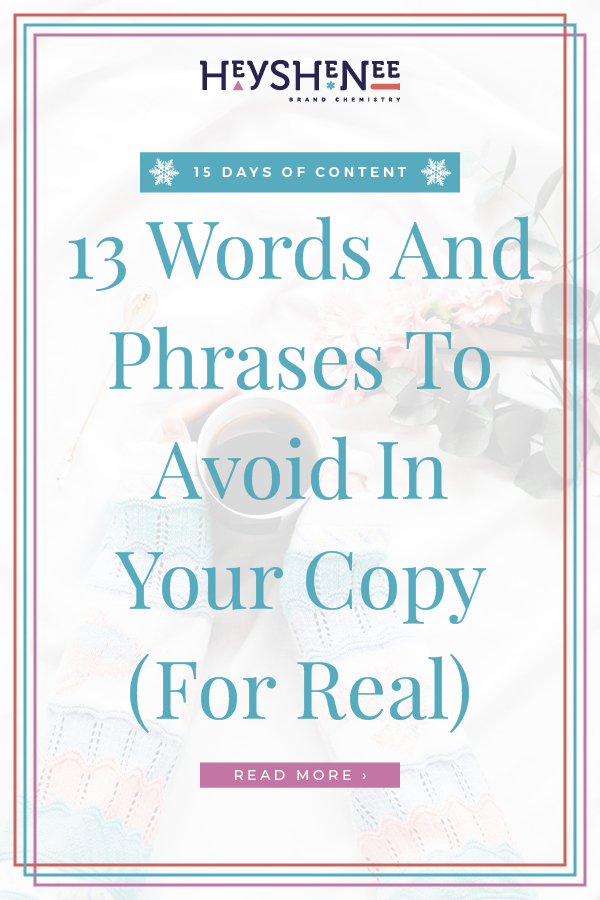13 Words And Phrases To Avoid In Your Copy (For Real) V2.jpg