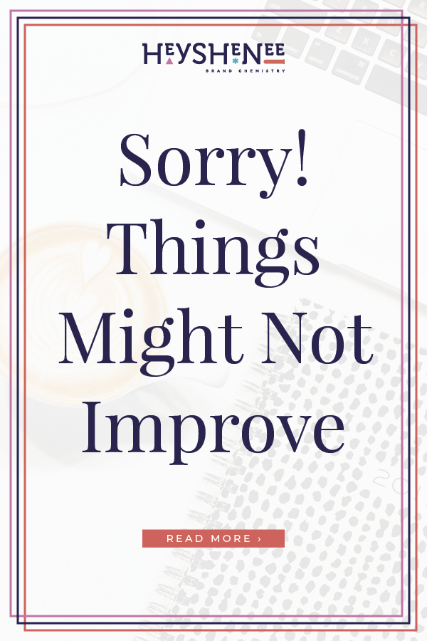 Sorry Things might not improve V2.jpg